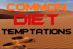 Common Diet Temptations