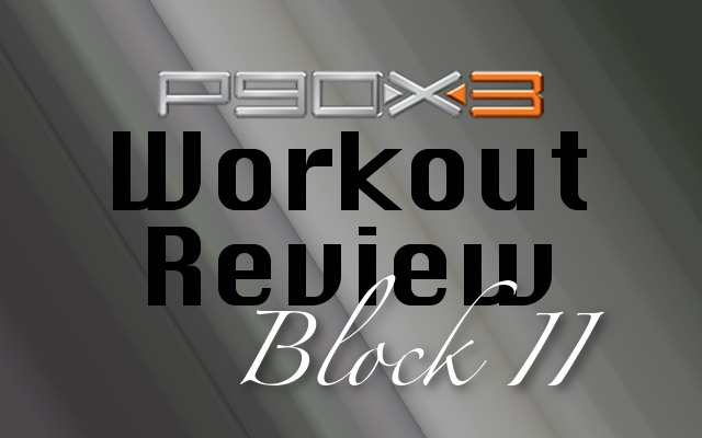 P90X3 Workouts Review #2