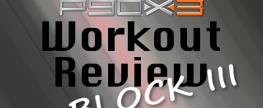P90X3 Workouts Review: Block 3
