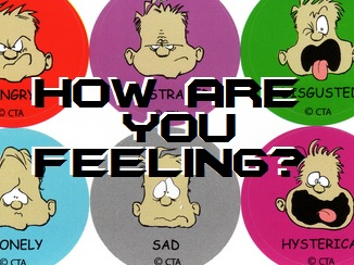 "How are you ""feeling?"""