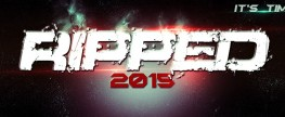 RIPPED 2015 – It's Time!
