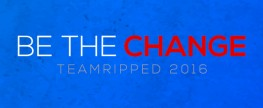teamRIPPED 2016 – Be The Change
